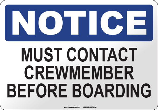 Notice: Must Contact Crewmember Before Boarding