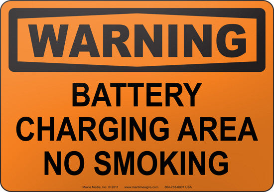 Warning: Battery Charging Area No Smoking