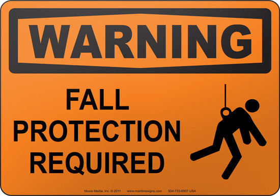 Warning: Fall Protection Required