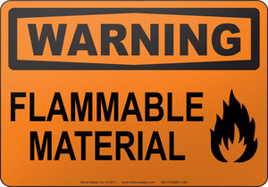 Warning: Flammable Material