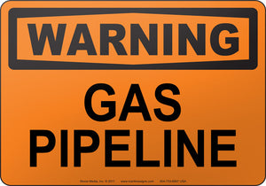 Warning: Gas Pipeline
