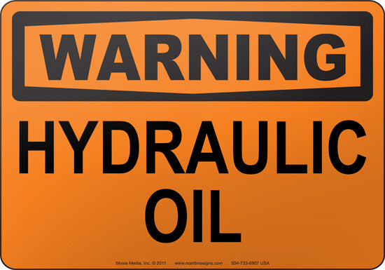 Warning: Hydraulic Oil