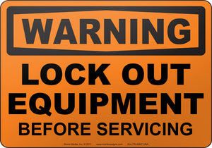 Warning: Lock Out Equipment Before Servicing