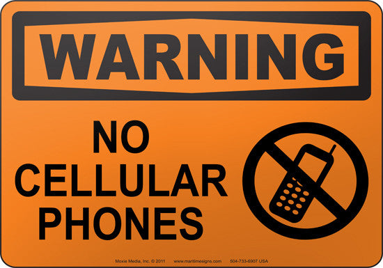 Warning: No Cellular Phones