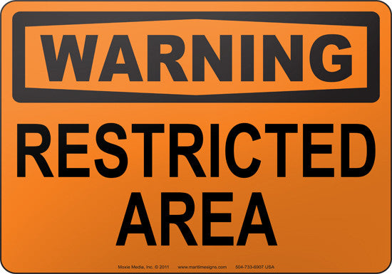 Warning: Restricted Area