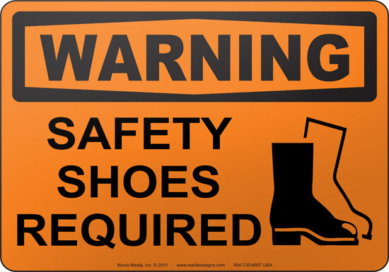 Warning: Safety Shoes Required