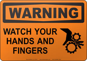 Warning: Watch Your Hands And Fingers