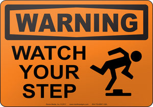 Warning: Watch Your Step