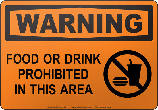 Warning: Food Or Drink Prohibited In This Area