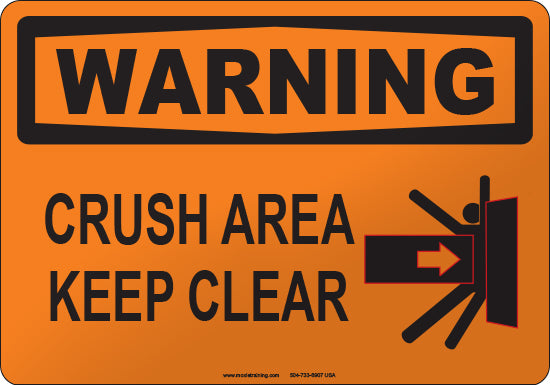 Warning: Crush Area Keep Clear
