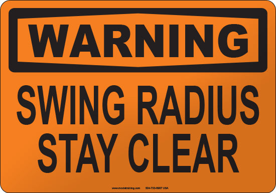 Warning: Swing Radius Keep Clear