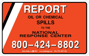 "Report Oil or Chemical Spills 3.75"" x 6"" Vinyl Sticker"