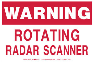 "Warning: Rotating Radar Scanner 4"" x 6"" Vinyl Sticker"