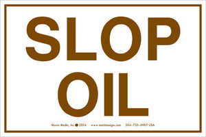 "Slop Oil 4"" x 6"" Vinyl Sticker"