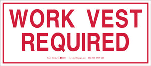 "Work Vest Required 3.5"" x 8"" Vinyl Sticker"