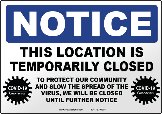 Notice: Location Temporarily Closed Due to COVID-19