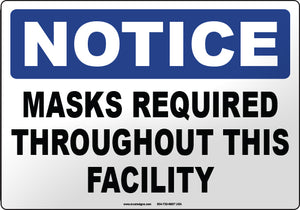 Notice: Masks Required Throughout This Facility