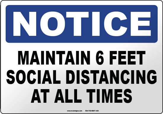 Notice: Social Distancing At All Times