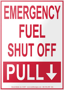 Emergency Fuel Shut Off - Pull Down