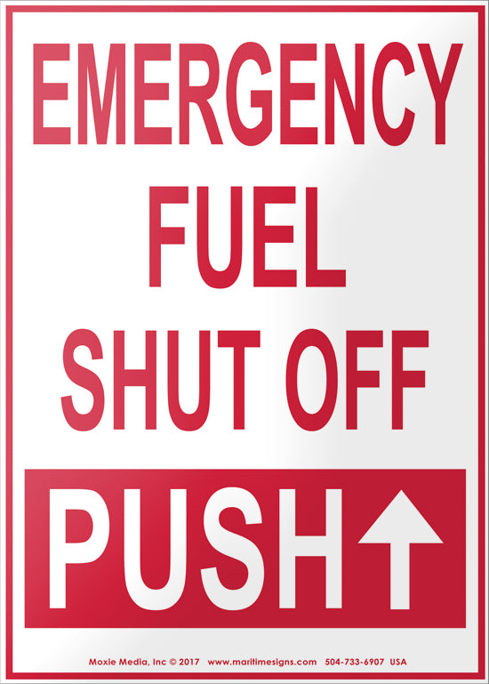 Emergency Fuel Shut Off - Push Up