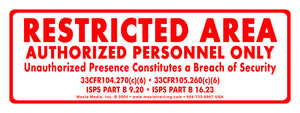 "Restricted Area Sign - 3"" x 8"" Vinyl Sticker"