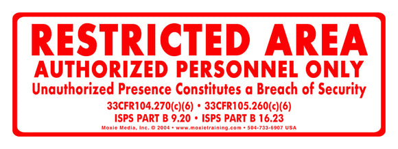 Restricted Area Sign - 3