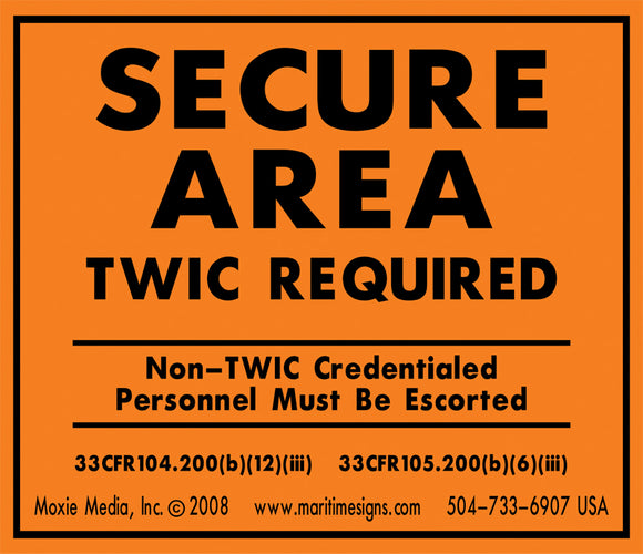 Aluminum Secure Area (TWIC Required) Sign