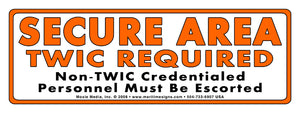 "Secure Area (TWIC Required) Sign - 3"" x 8"" Vinyl Sticker"