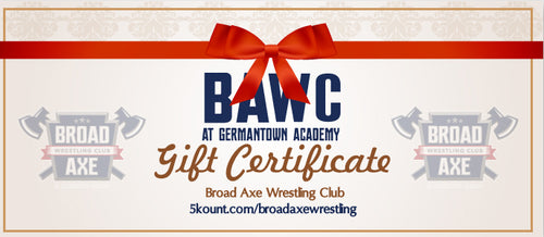 Broad Axe Wrestling Club Gift Certificate