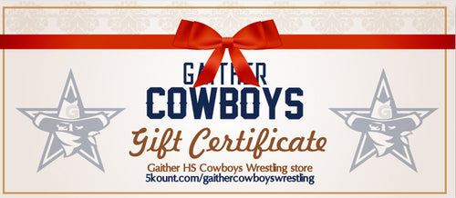 Gaither HS Cowboys Wrestling Gift Certificate - 5KounT2018