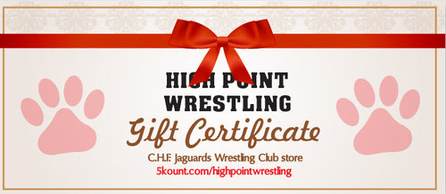 High Point HS wrestling Gift Certificate