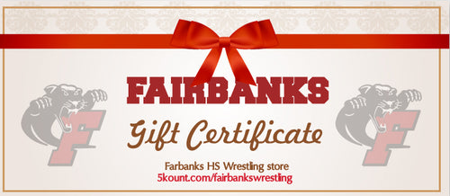 Fairbanks HS Wrestling Gift Certificate