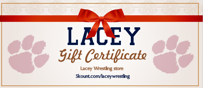 Lacey Wrestling Gift Certificate - 5KounT2018