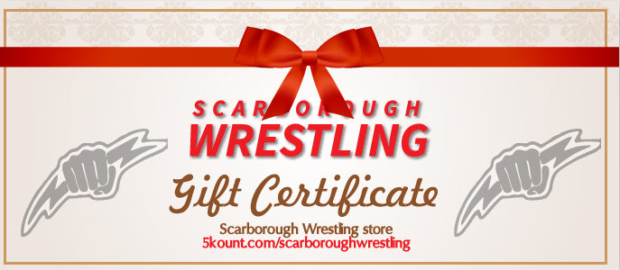 Scarborough Wrestling Gift Certificate - 5KounT2018
