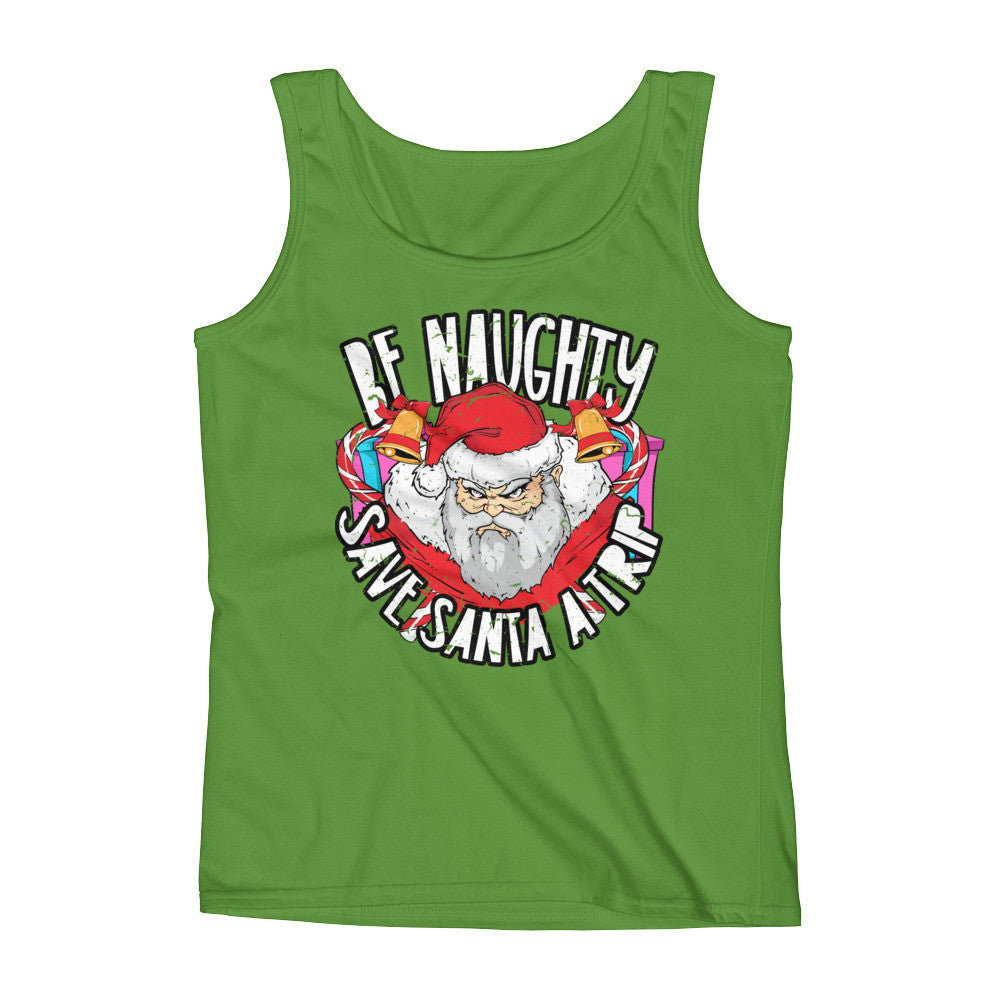 ladies-tank-be-naughty-save-santa-a-trip-green
