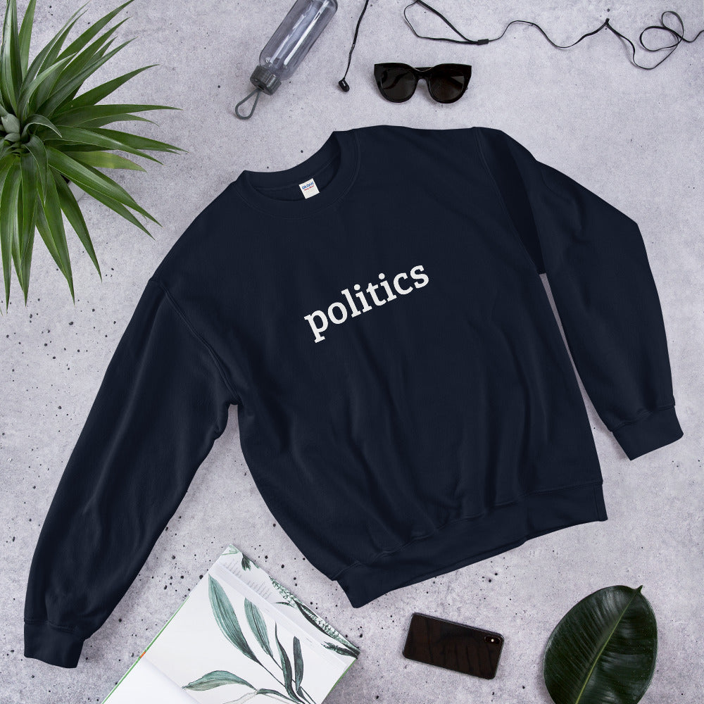 Politics sweatshirt