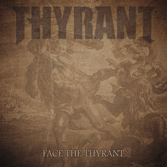Thyrant face the thyrant single cover