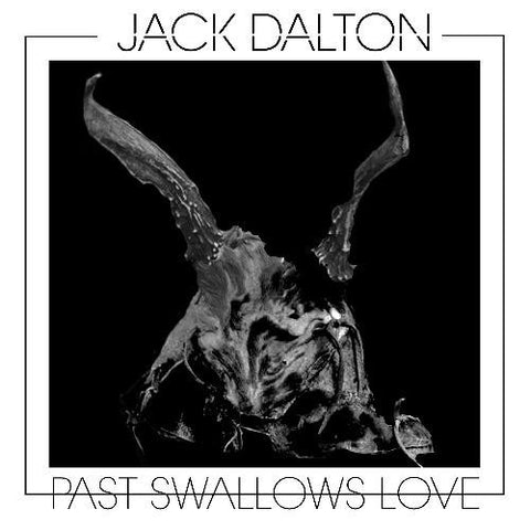 JACK DALTON - Past Swallows Love (LP)