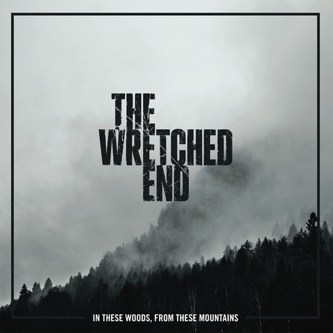 THE WRETCHED END - In These Woods, From These Mountains (LP Clear)