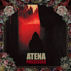 ATENA - Possessed (Digipack)