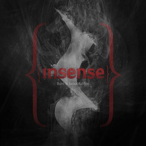 INSENSE - Burn In Beautiful Fire (LP)