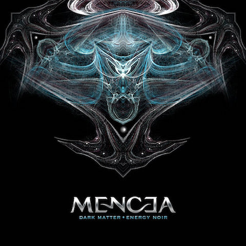 MENCEA - Dark Matter, Energy Noir (CD)