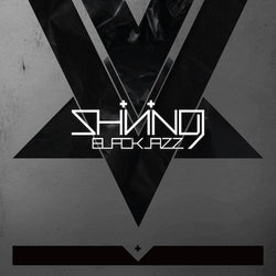 SHINING (NOR) - Blackjazz (2LP)