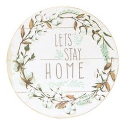 Let's Stay Home Wall Sign
