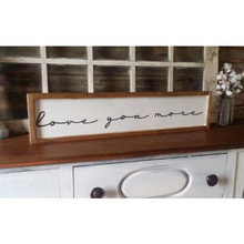 Love you more farmhouse sign - Farmhouse Decor