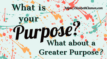 What is your purpose? What about a Greater Purpose?