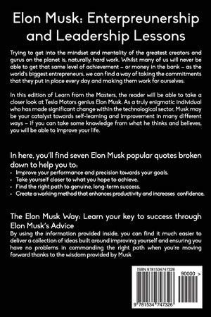 Elon Musk: Learn From The Masters - Leadership Books
