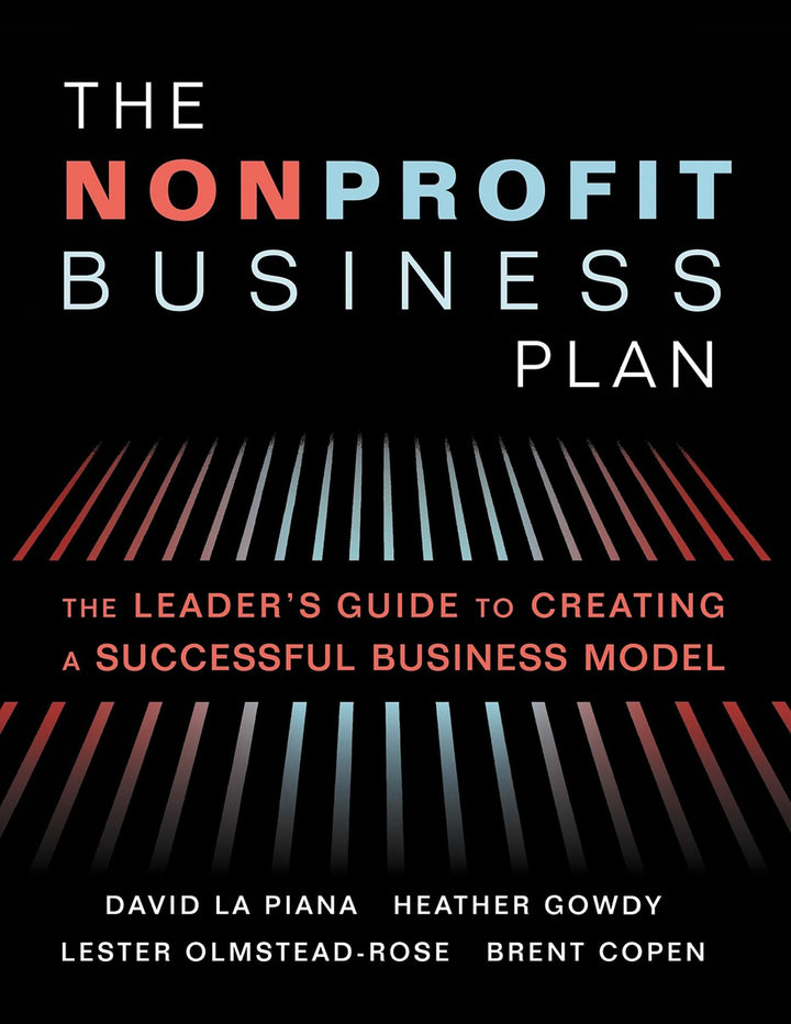 The Nonprofit Business Plan: A Leader's Guide To Creating A Successful Business Model - Leadership Books