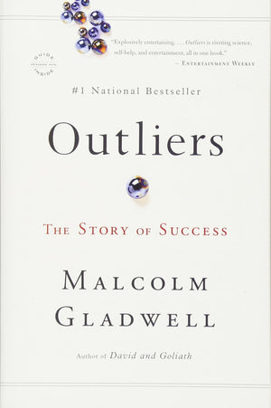 Outliers: The Story of Success - Leadership Books