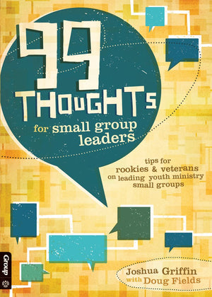 99 Thoughts For Small Group Leaders - Leadership Books